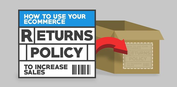 555ba64a3b1b How to use your eCommerce return policy to increase sales