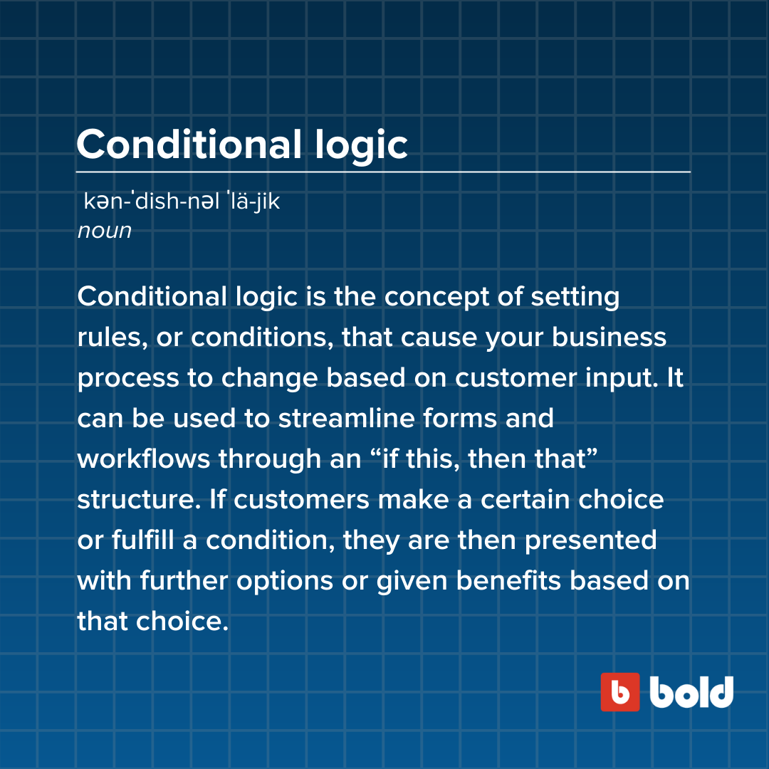 Conditional logic