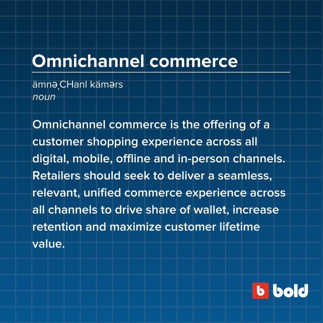 Omnichannel commerce