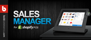 Sales Manager for Shopify POS app