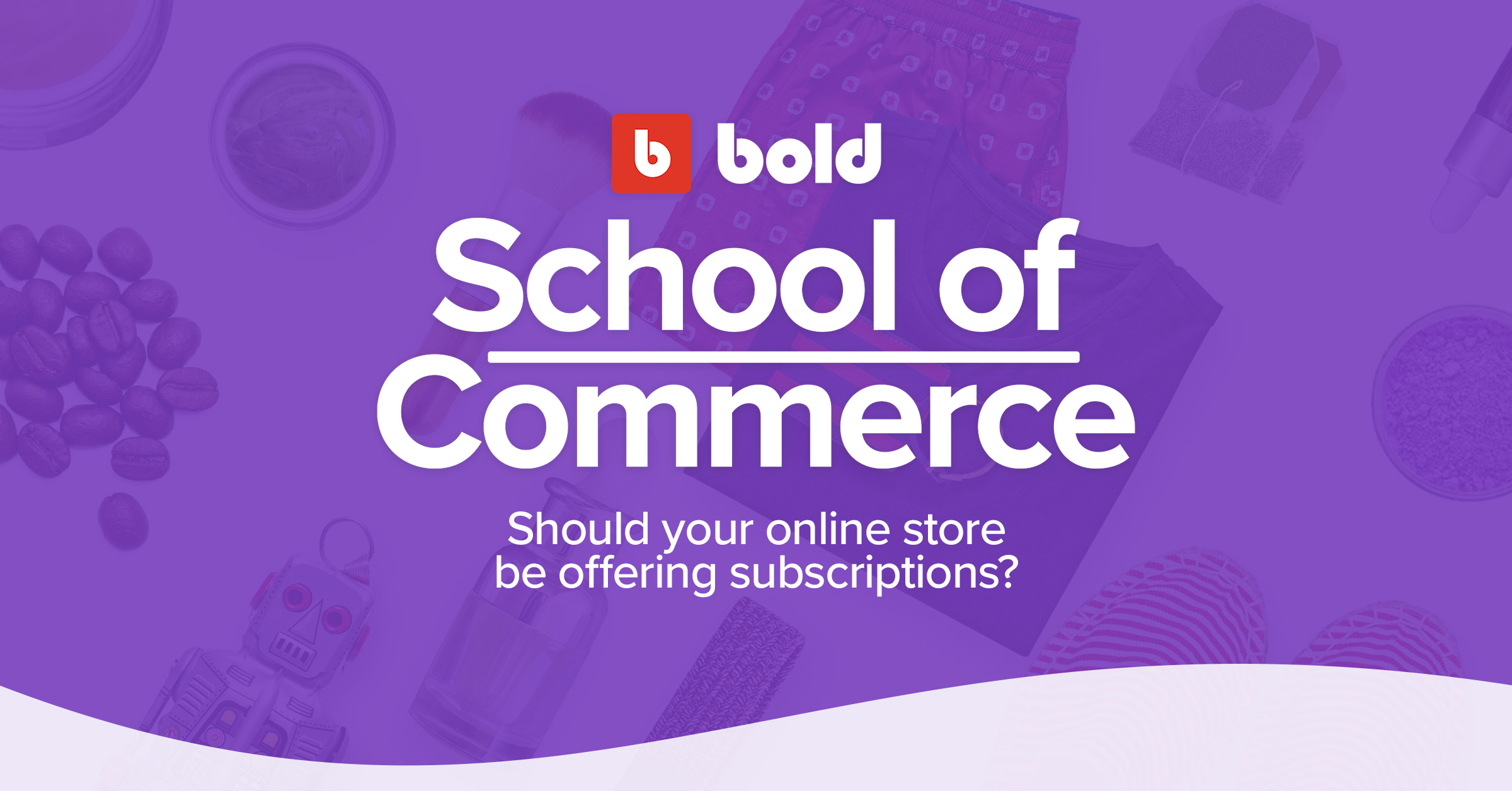 Offer subscriptions online