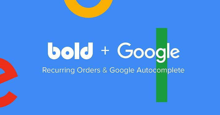 google autocomplete integration for bold recurring orders shopify app