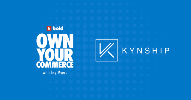 Blog banner with Own Your Commerce and Kynship logos