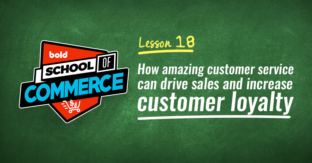 How amazing customer service can drive sales and increase customer loyalty